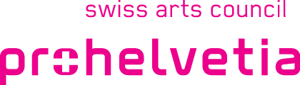 Supported by the Swiss Arts Council Pro Helvetia